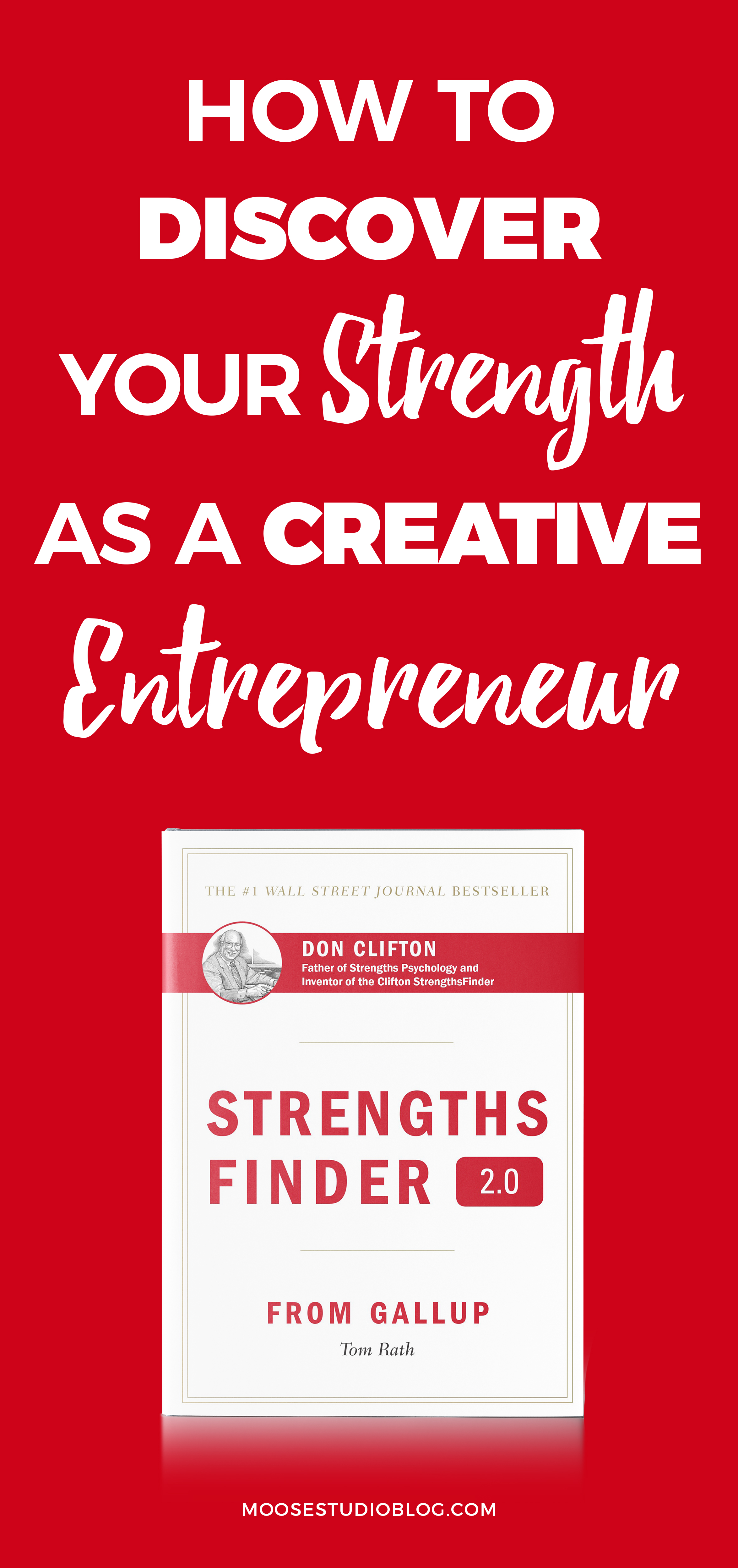 How To Discover Your Top Strengths As A Creative Entrepreneur