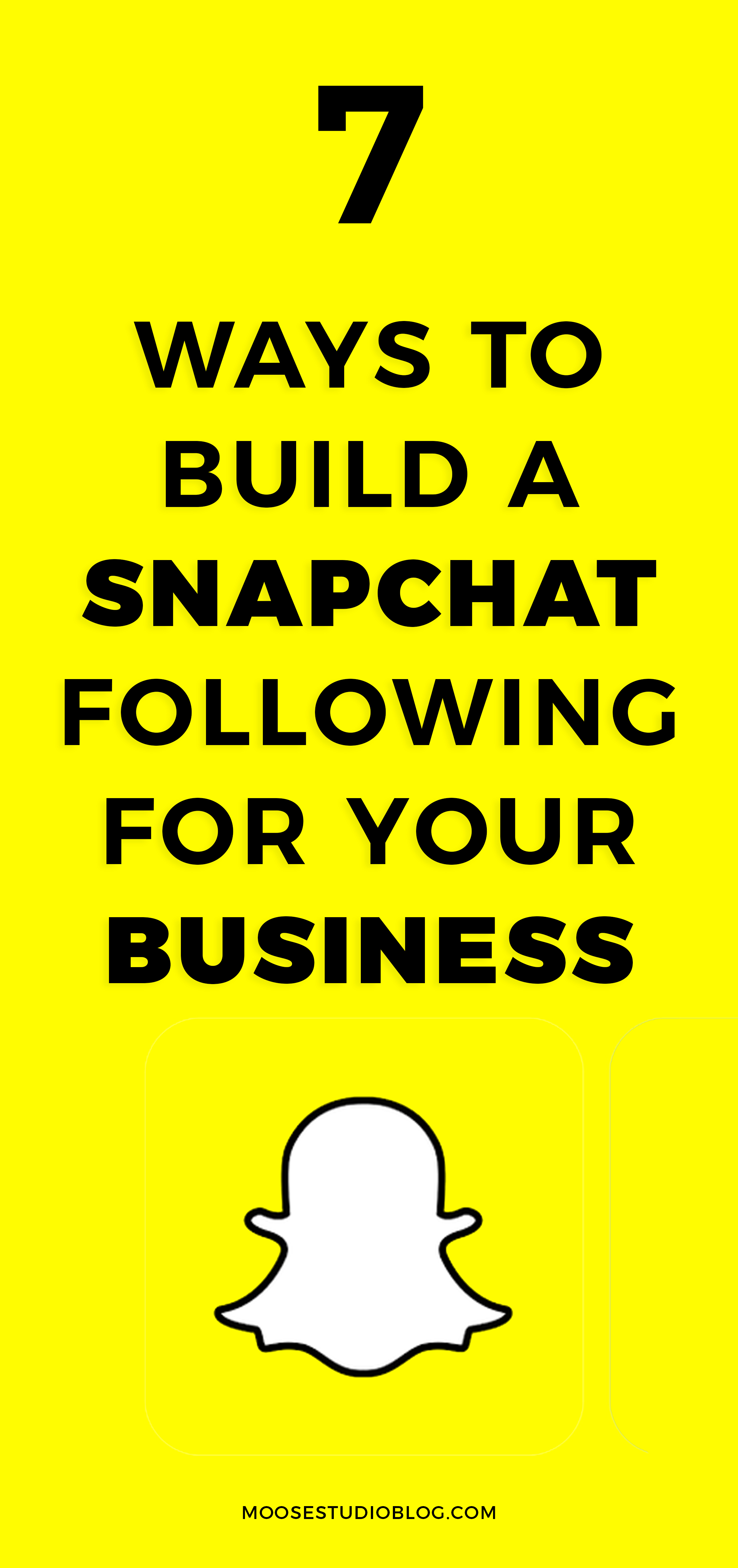 7 Ways To Build Your Following On Snapchat